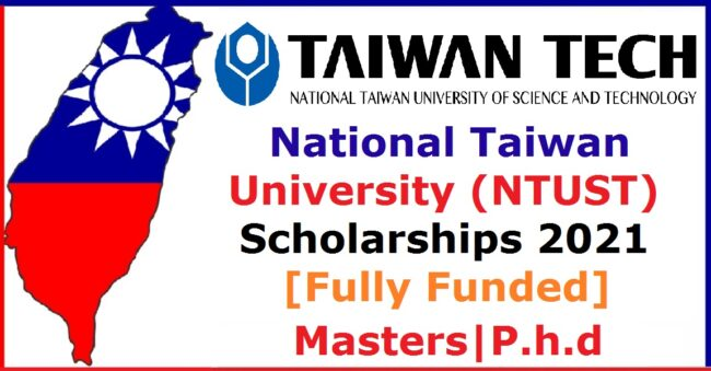 National Taiwan University of Science and Technology Scholarships 2021 650x339 1